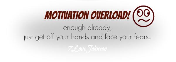 7lovejohnson-motivation-overload